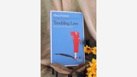 "home-treasures.com - Ferrante Novel - ""Troubling Love"" - Free Shipping!"